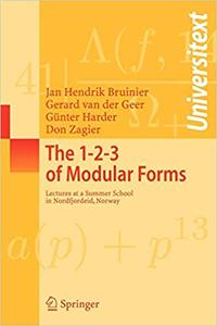 The 1-2-3 of Modular Forms: Lectures at a Summer School in Nordfjordeid, Norway
