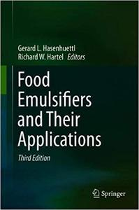 Food Emulsifiers and Their Applications Ed 3