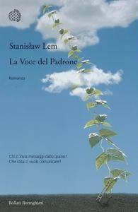Stanislaw Lem - La Voce del Padrone