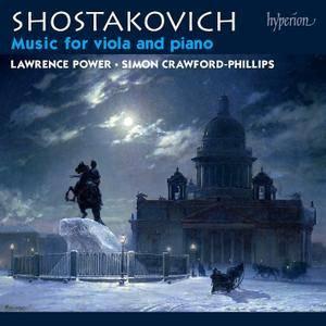Lawrence Power, Simon Crawford-Phillips - Dmitri Shostakovich: Music For Viola and Piano (2012)