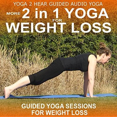 More 2 in 1 Yoga for Weight Loss [Audiobook]