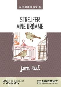 «Strejfer mine drømme» by Jørn Riel