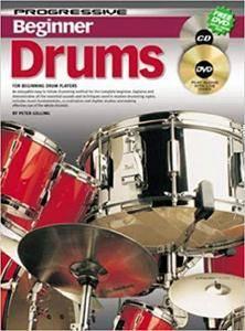 Progressive Beginner Drums (Drums and Drumming)