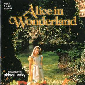 Richard Hartley & VA - Alice In Wonderland: Original Television Soundtrack (1999)