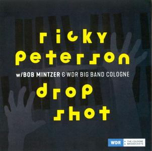Ricky Peterson With Bob Mintzer & WDR Big Band Cologne - Drop Shot (2018)