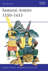 Samurai Armies 1550–1615, Book 86 (Men-at-Arms)