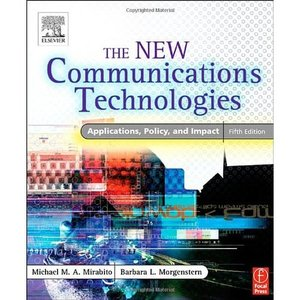 The New Communications Technologies (Repost)