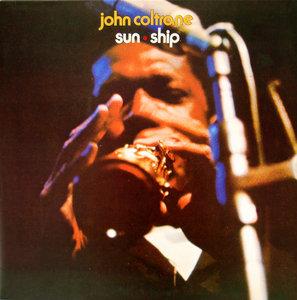 John Coltrane - Sun Ship (180g Impulse / MCA Ltd edition) Vinyl rip in 24-bit/96kHz + Redbook