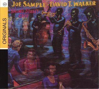 Joe Sample & David T Walker - Swing Street Cafe (1981) {Verve}