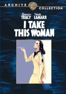 I Take This Woman (1940)