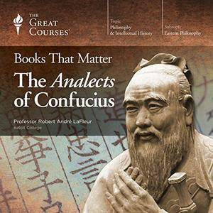 Books That Matter: The Analects of Confucius [TTC Audio]