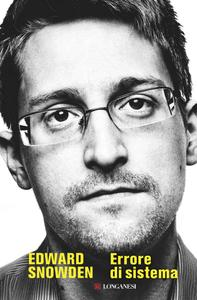 Edward Snowden - Errore di sistema