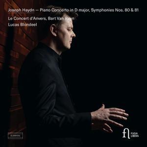 Bart Van Reyn, Lucas Blondeel & Le Concert d'Anvers - Haydn: Piano Concerto in D major, Symphonies Nos. 80 & 81 (2019) [24/96]