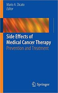Side Effects of Medical Cancer Therapy Prevention and Treatment