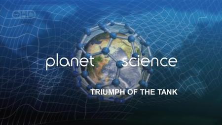 NG Naked Science - Planet Science: Triumph of the Tank (2006)