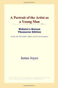A Portrait of the Artist as a Young Man (Webster's Korean Thesaurus Edition) (Repost)
