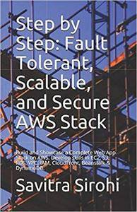 Step by Step: Fault Tolerant, Scalable, and Secure AWS Stack