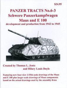 Panzer Tracts No.6-3 - Schwere-Panzerkampfwagen Maus and E 100