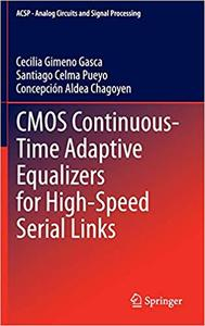 CMOS Continuous-Time Adaptive Equalizers for High-Speed Serial Links (Repost)