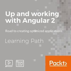 Learning Path: Up and Working with Angular 2