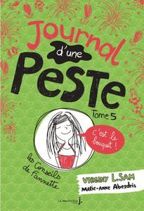 Journal d'une Peste - Tome 5 - C'est le Bouquet!
