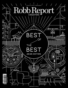 Robb Report Singapore - August 2019