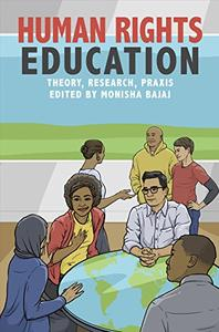 Human Rights Education Theory, Research, Praxis (Pennsylvania Studies in Human Rights)