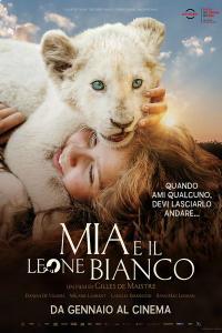 Mia E Il Leone Bianco / Mia et le lion blanc (2018)