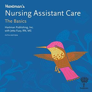 Hartman's Nursing Assistant Care: The Basics, 5th Edition [Audiobook]