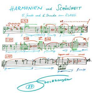 Karlheinz Stockhausen - Harmonien und Schönheit, 5 und 6 Stunde aus Klang (2010) {Stockhausen-Verlag No. 87}