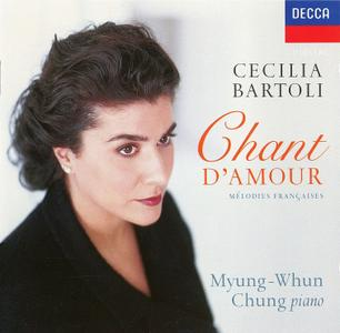 Cecilia Bartoli, Myung-Whun Chung - Chant d'amour: Melodies francaise: Bizet, Delibes, Viardot, Berlioz, Ravel (1996)