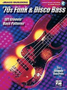 70s Funk & Disco Bass: 101 Groovin' Bass Patterns