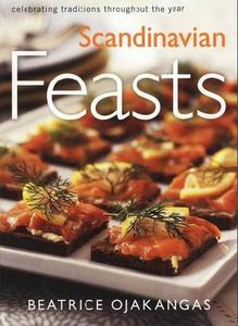 Scandinavian Feasts: Celebrating Traditions throughout the Year (Repost)