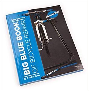 Big Blue Book of Bicycle Repair Ed 3