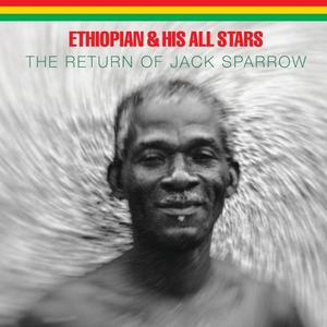Ethiopian & His All Stars - The Return of Jack Sparrow (2017)
