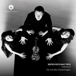 Trio con Brio Copenhagen - Beethoven: Piano Trios, Vol. 3 (2019)
