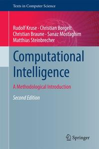 Computational Intelligence: A Methodological Introduction, Second Edition