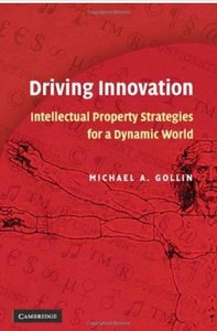 Driving Innovation: Intellectual Property Strategies for a Dynamic World [Repost]