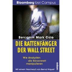 Die Rattenfänger der Wall Street. Wie Analysisten die Börsenwelt manipulieren