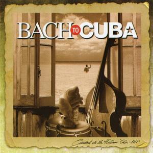 Emilio Aragón, Orquesta Sinfónica de Tenerife - Bach to Cuba (2006)