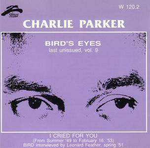 Charlie Parker - Bird's Eyes: Last Unissued, Vol. 9 (1949-1953) {Philology W 120.2 rel 1996}