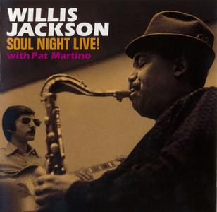 Willis Jackson - Soul Night Live! (1964) {Prestige PRCD-24273-2 rel 2002} (with Pat Martino)
