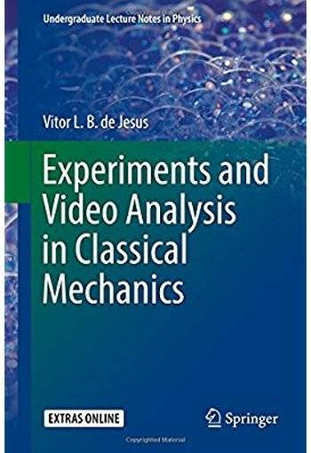 Experiments and Video Analysis in Classical Mechanics [Repost]
