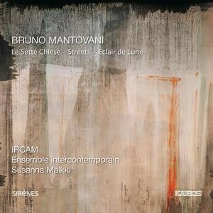 IRCAM, Ensemble intercontemporain, Susanna Mälkki - Bruno Mantovani: Le Sette Chiese, Streets, Eclair de Lune (2008) (Repost)