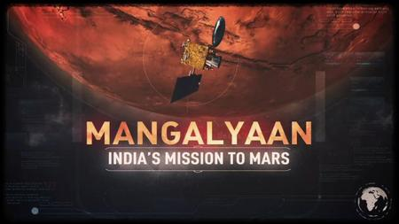 National Geographic - Mangalyaan: India's Mission to Mars (2017)