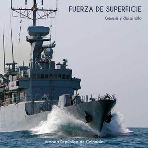 Fuerza De Superficie: Armada Republica de Colombia