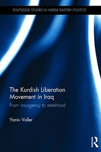 The Kurdish Liberation Movement in Iraq: From Insurgency to Statehood (repost)