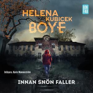 «Innan snön faller» by Helena Kubicek Boye
