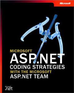 Microsoft ASP.NET Coding Strategies with the Microsoft ASP.NET Team