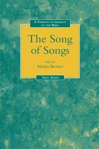 Feminist Companion to the Song of Songs (Feminist Companion to the Bible)